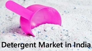 Detergent Market in India as of 2015 (Surf Excel, Ariel, Nirma, Wheel, Tide, Ghari)