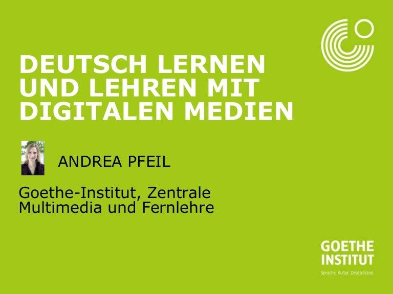Deutsch lernen und lehren mit digitalen medien
