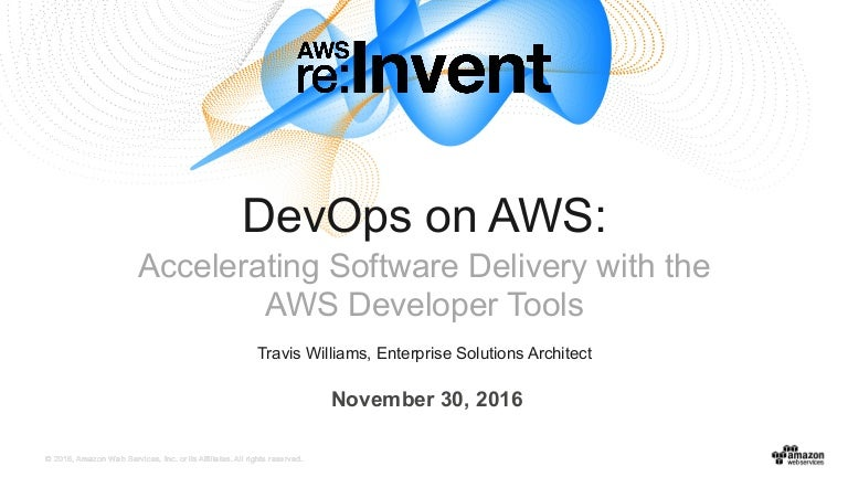 dev201 devops on aws accelerating software delivery 161202155521 thumbnail 4?cb=1480694248 devops on aws accelerating software delivery with the aws developer