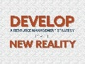 Develop a Resource Management Strategy for the New Reality