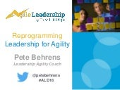 Reprogramming Leadership for Agility - September 2016