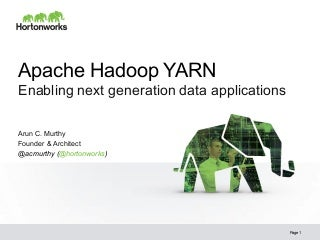 Apache Hadoop YARN - Enabling Next Generation Data Applications