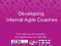 Developing Internal Agile Coaches - Global Scrum Gathering Shanghai 2015