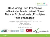 Developing rich interactive eBooks to teach linked open data to professionals:  principles and processes