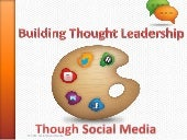Developing thought leadership through social media channels