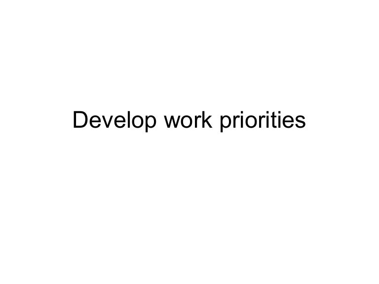 manage personal work priorities and professional development assignment answers