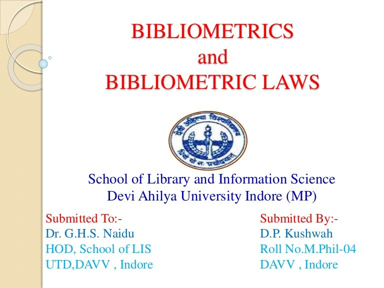 bibliometric laws Are you interested in contributing to hlwiki international contact: deangiustini@ubcca to browse other articles on a range of hsl topics, see the a-z index this entry is out of date, and will not be updated, june 2017.