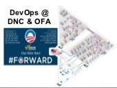 DevOps at Obama for America(2012) and the DNC (DevOps Days NYC Jan 2013)