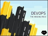 DevOps - the Missing Piece