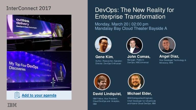 InterConnect 2017: DevOps: The New Reality for Enterprise Transformat…