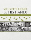 See God's Heart. Be His Hands. 20-day devotional guide for a mission trip.