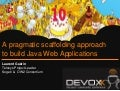 Devoxx 2011 - Scaffolding with Telosys