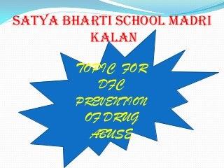 IND-2012-138 SBS Marrari Kalan -Prevention of Drug Abuse