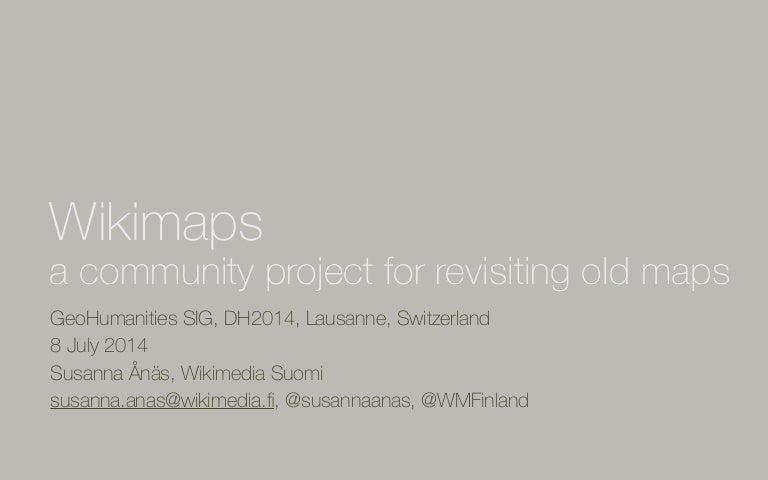 Wikimaps - a community project for revisiting old maps