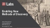 Enabling New Methods of Discovery - Data Harmony Users Group