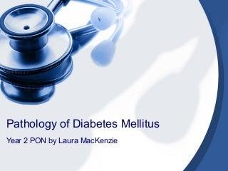 Diabetes pathology