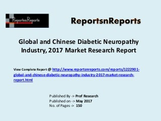 2017 Global Diabetic Neuropathy Market Growth Analysis and 2022 Forecasts Report