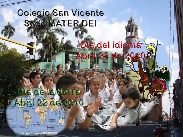 Dia de la tierra, dia del idioma en san vicente sede mater dei power point