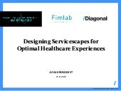 Diagonal - Designing Servicescapes for Optimal Healthcare Experiences
