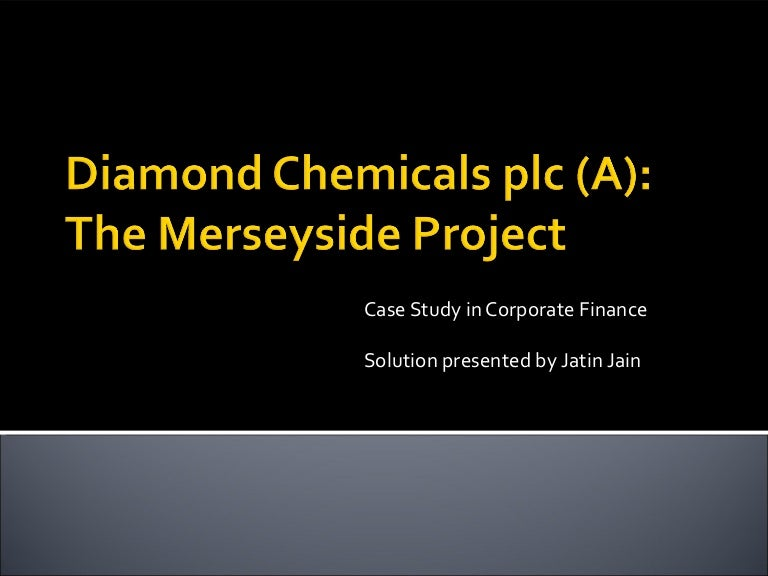 diamond chemicals a attractive is the merseyside project by what criteria Several objections to the project have been raised at corporate, and the initial analysis from greystock contains errors that need to be fixed objective: to evaluate frank greystock's dcf analysis of the merseyside project, impacts to related departments, and overall appeal of the project to the diamond enterprise.