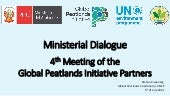 Ministerial Dialogue: 4th Meeting of the  Global Peatlands Initiative Partners