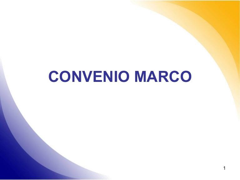 Diapositivas convenio marco