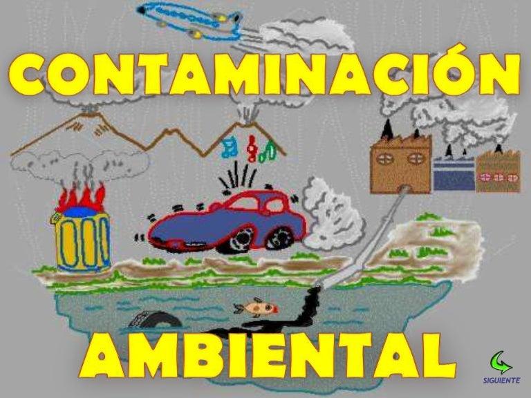 Diapositivas Contaminacion Ambiental! 01