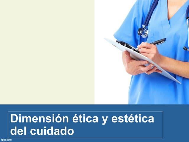 Dimensión ética y estética del cuidado