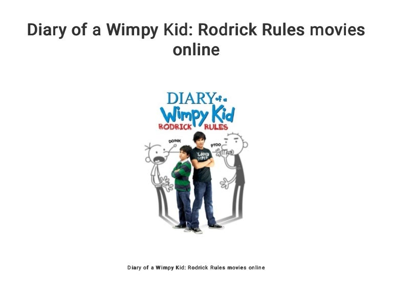 Diary Of A Wimpy Kid Rodrick Rules Movies Online
