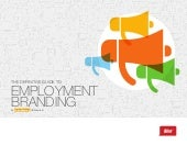 The Definitive Guide To Employment Branding