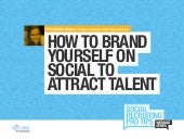 Dice how to brand yourself on social to attract talent webinar