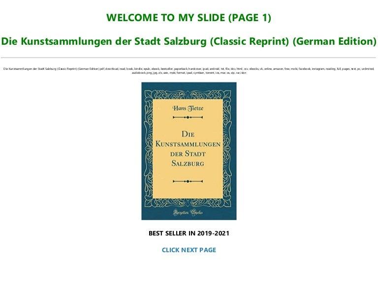 Free Read [PDF] Die Kunstsammlungen der Stadt Salzburg (Classic Reprint) (German Edition) Full Books