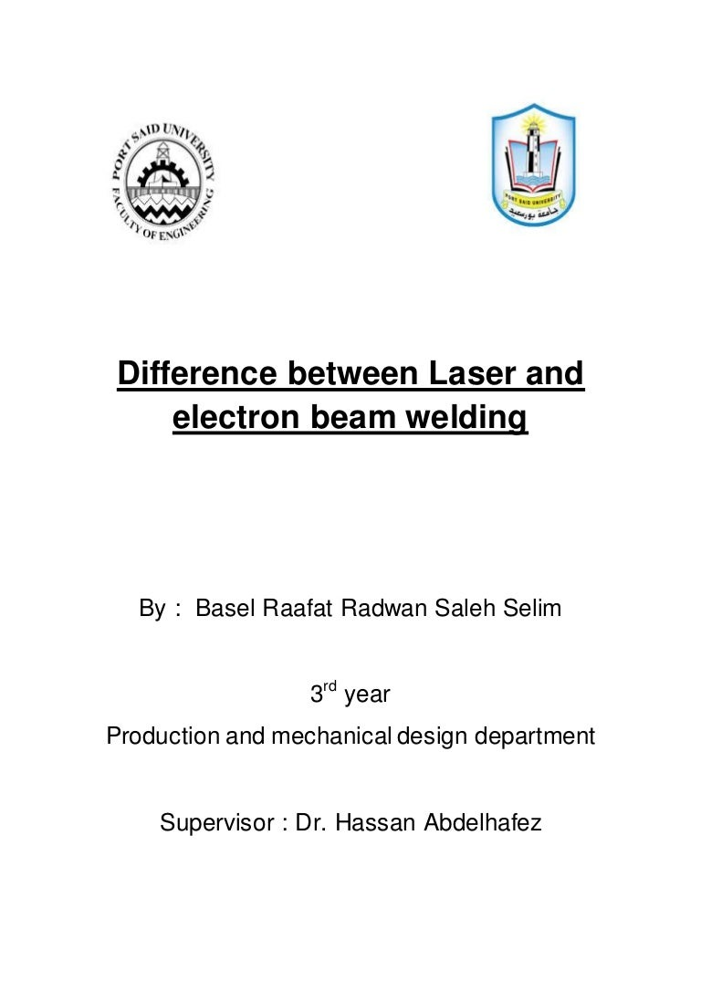 Difference Between Laser And Electron Beam Welding Diagram Differencebetweenlaserandelectronbeamwelding 151231164842 Thumbnail 4cb1451580658
