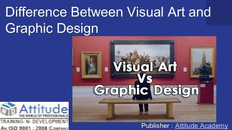 Difference Between Visual Art And Graphic Design