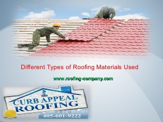 Different types of roofing materials used