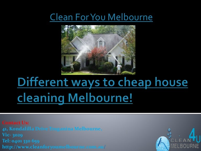 Different Ways To Cheap House Cleaning Melbourne