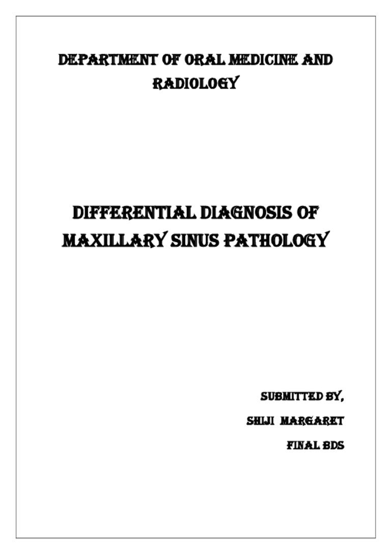 Differiential diagnosis of maxillary sinus pathology