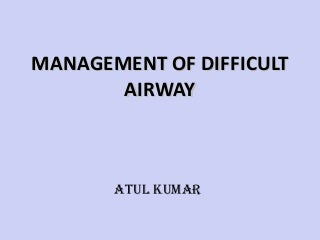 Difficult airway