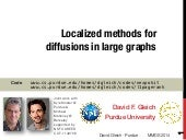 Localized methods for diffusions in large graphs
