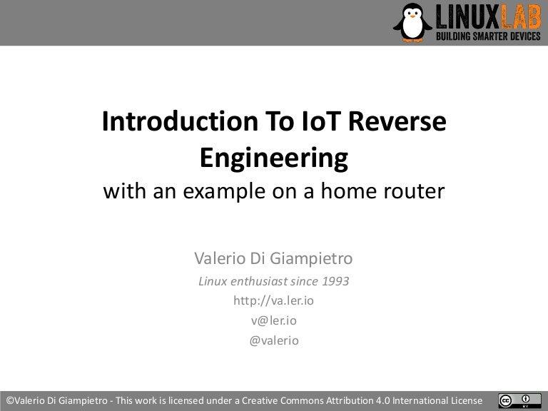 Valerio Di Giampietro - Introduction To IoT Reverse