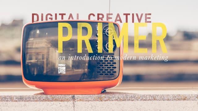 Digital Creative Primer
