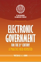 Electronic Government for the 21st Century: A Practice Field Revisted