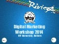 Digital Marketing Workshop 2014 at VIT University Vellore.
