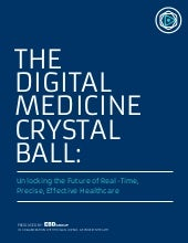 mHealth Israel_ Digital Medicine_Whitepaper_The Digital Medicine Chrystal Ball