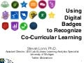 Using Digital Badges to Recognize Co-Curricular Learning