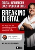 Breaking Digital iTunes Podcast Brief by Doyle Buehler