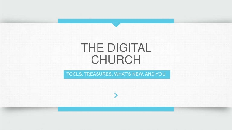 Digital Church Lesson 4 - Treasures on Church Websites