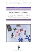 Digital community design: exploring the role of mobile social software in the process of digital convergence