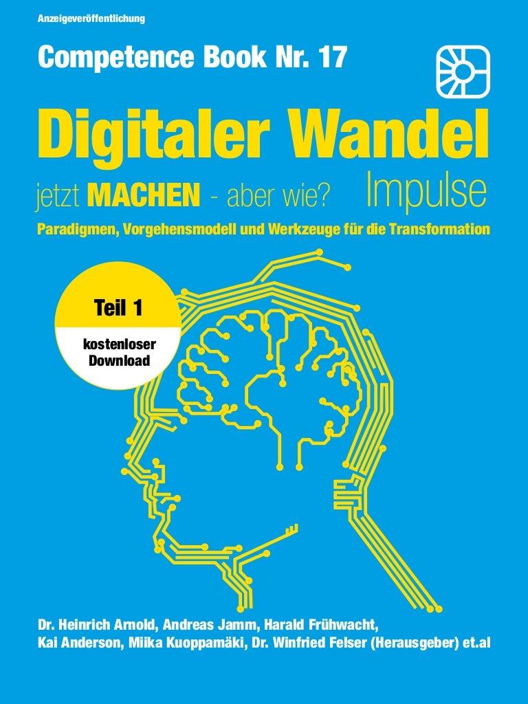 Thumbnail of https://de.slideshare.net/Competence-Books/digitaler-wandel-jetzt-machen-aber-wie-competence-book-teil-1-93555823