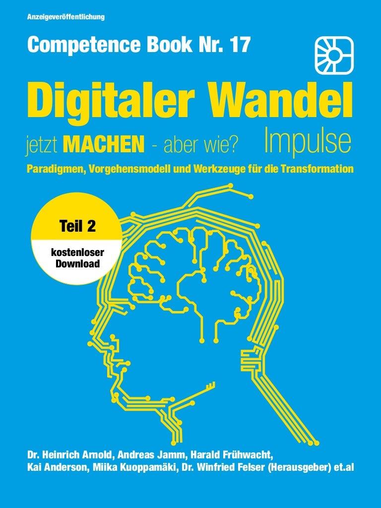 Thumbnail of https://de.slideshare.net/Competence-Books/digitaler-wandel-jetzt-machen-aber-wie-competence-book-teil-2